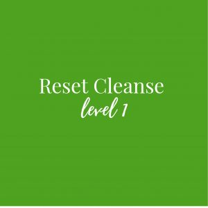 Reset Cleanse Level 1